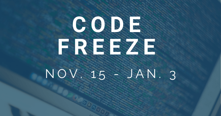 It's Almost Time for SkuVault's Annual Code Freeze. What Does That Mean?